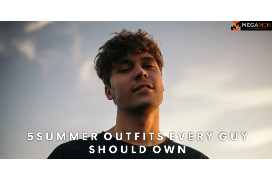 5 Summer Outfits Every Guy Should Own